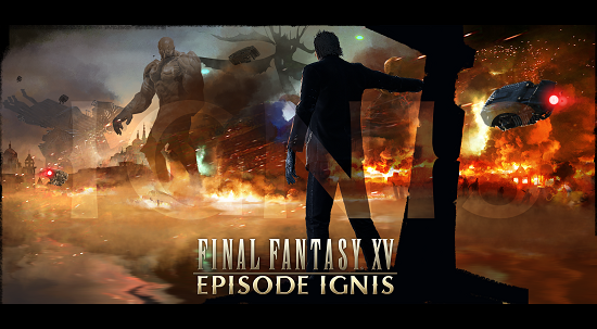 Final Fantasy XV releases Episode Ignus