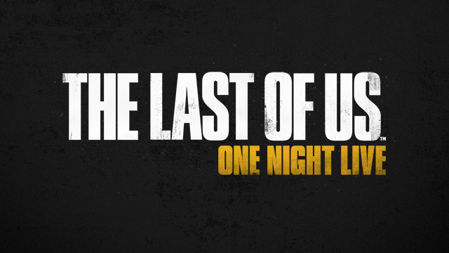 The Last of Us, live and on stage