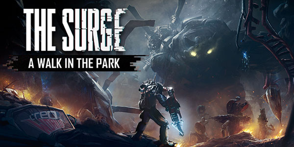 The Surge will take A Walk in the Park