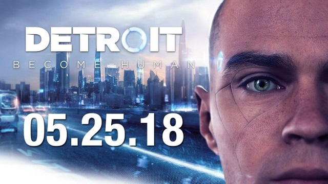 Detroit: Become Human release date set