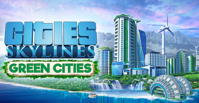 Cities: Skylines goes green