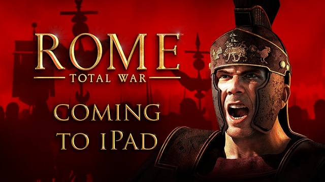 iVeni iVidi iVici - Rome: Total War invading iPad this fall