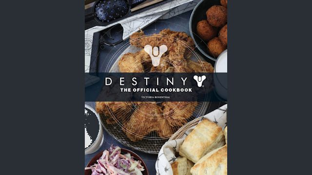 Destiny: The Official Cookbook released
