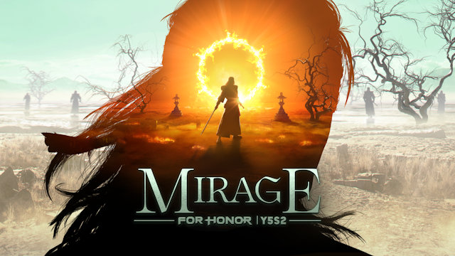 For Honor will see a Mirage next week
