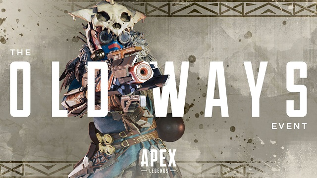 Apex Legends looking to The Old Ways