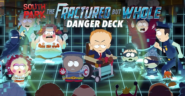Danger Deck dealt to South Park: The Fractured But Whole