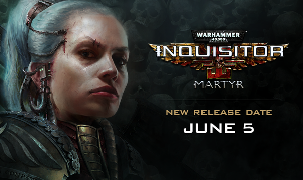 Warhammer 40,000: Inquisitor - Martyr delayed