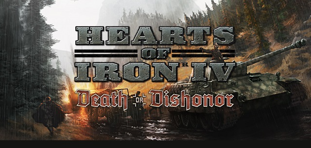 Hearts of Iron IV faces Death or Dishonor
