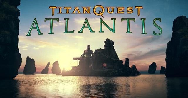 Titan Quest discovers Atlantis