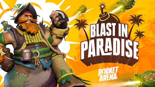 Rocket Arena having a Blast In Paradise
