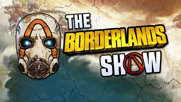 The Borderlands Show debuts this week