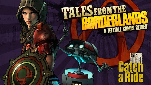 Catch a ride with Tales from the Borderlands