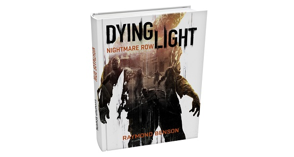 Dying Light gets novel