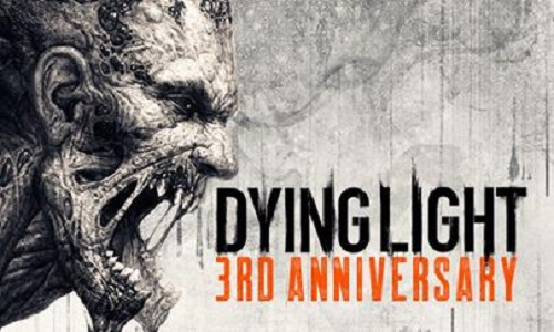 Dying Light kicks off third anniversary celebration