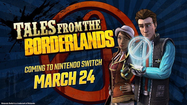 Tales from the Borderlands will be told on Switch
