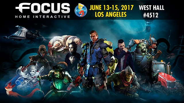 Focus Home Interactive reveals E3 2017 lineup
