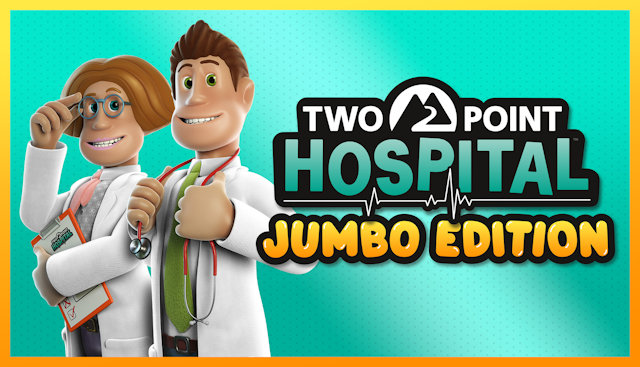 Two Point Hospital goes Jumbo