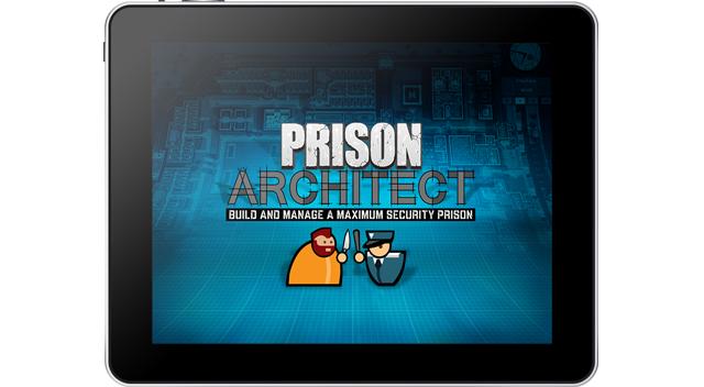 Prison Architect mobilizes