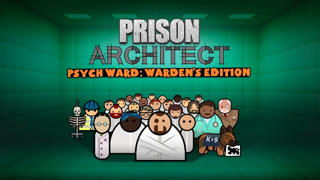 Prison Architect launches Psych Ward: Warden's Edition