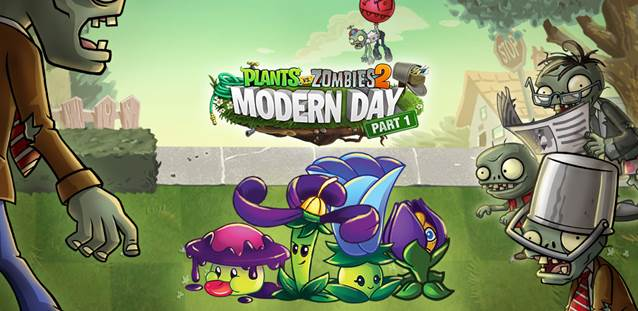 It's a Modern Day for Plants vs. Zombies 2