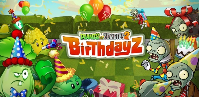 Plants vs. Zombies 2 celebrating its Birthdayz