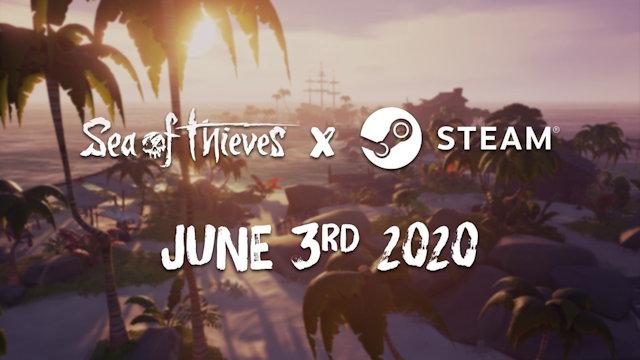 Sea of Thieves docks at Steam in June