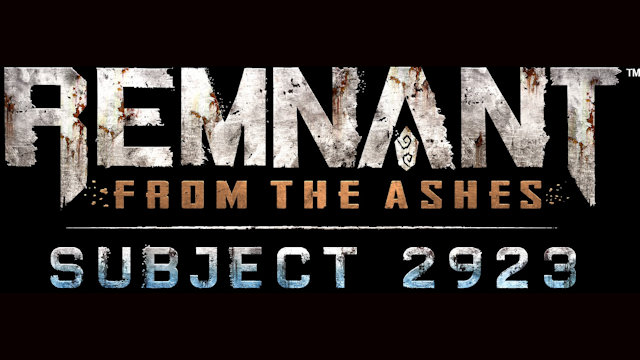 Remnant: From the Ashes reveals Subject 2923