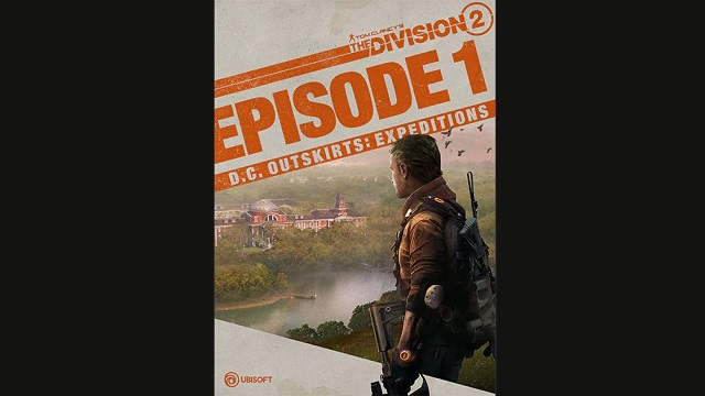 The Division 2 releasing Episode 1 this month