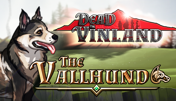 Dead In Vinland releases the hounds