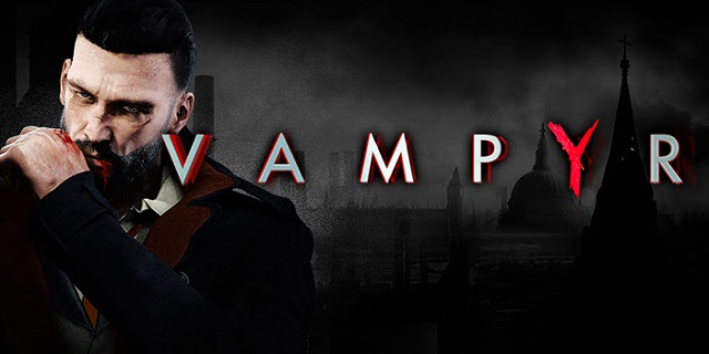 Vampyr getting a little harder